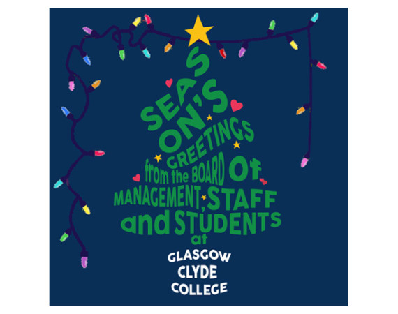 season's greetings from everyone at Glasgow Clyde College